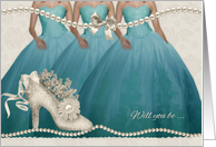 Will You Be My Maid of Honor? Aqua and Cream card