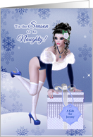 Custom Sexy Woman Tis the Season to be Naughty card
