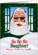 for Daughter Christmas Cool Santa in Sunglasses card