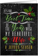 for Wife Best Time of the Year Christmas Chalkboard and Holly card