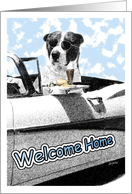 Welcome Home from the Dog! card