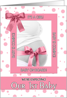 Expecting First Baby and It's a Girl! card