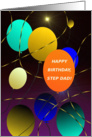Step Dad, Happy Birthday! Colorful Balloons, Don't Let It Get Away! card