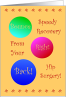Hip Surgery, Bounce Back! card