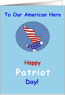 Happy Patriot Day to Our Ameican Hero! card