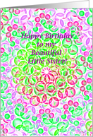 Beautiful Little Sister, Happy Birthday! Colorful Graphic Bubbles card