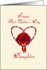 Happy First Mothers Day to Daugher, red roses with heart card
