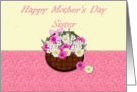 Happy Mother's Day Sister, floral bouquet card