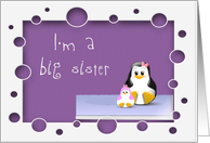 Announcing I'm a big sister penguin family card