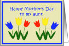 Happy Mother's Day Aunt, Applique Tulips card