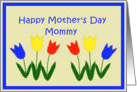Happy Mother's Day Mommy, Applique Tulips card