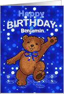 Birthday Dancing Teddy Bear for Benjamin, Custom Name card