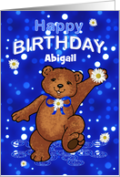 Birthday Dancing Teddy Bear for Abigail, Custom Name card
