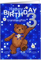 3rd Birthday Dancing Bear for Granddaughter card