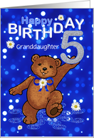 5th Birthday Dancing Bear for Granddaughter card