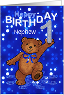 1st Birthday Dancing Teddy Bear for Nephew card