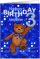 3rd Birthday Dancing Teddy Bear for Nephew card