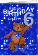 6th Birthday Dancing Teddy Bear for Nephew card