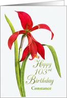 Jubilant Red Lily 103rd Birthday Wishes, Custom Name card