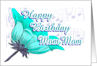 Musical Birthday Wishes for Mom Mom card