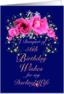 Wife 56th Birthday Bouquet of Flowers card