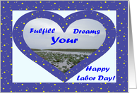 Labor Day, Fulfill Your Dreams Blue Heart card