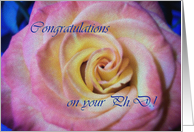 Congratulations on your PhD, Beautiful Rose card