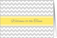 Employee Welcome to the Team - Yellow Grey Chevron card