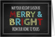 Merry & Bright Our Home to Yours Christmas Card - Colorful Chalkboard card
