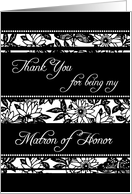 Black and White Floral Best Friend Matron of Honor Thank You Card