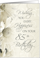 Happy 85th Birthday Card - White Flowers card