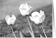 Congratulations Mother of the Bride Card - White Tulips card