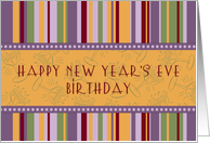 New Year's Eve Happy Birthday Card - Retro Stripes card