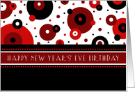 New Year's Eve Happy Birthday Card - Red, Black & White Dots card