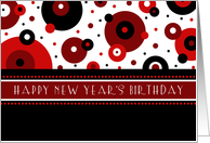 New Year's Happy Birthday Card - Red, Black & White Dots card