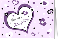 Happy Valentine's Day for Daughter - Purple, Black and White Hearts card