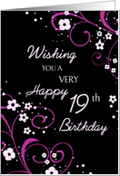 Happy 19th Birthday - Black & Pink Flowers card
