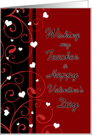 Happy Valentine's Day for Teacher - Red, Black & White Hearts card