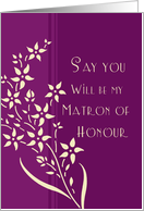 Will you be my Matron of Honour Sister - Plum & Yellow Floral card