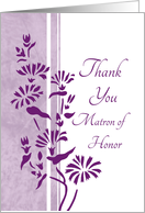 Thank You Matron of Honor for Best Friend - White & Purple Flowers card