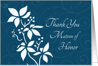 Thank You Matron of Honor for Best Friend - Turquoise Floral card