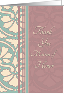 Thank You Matron of Honor for Best Friend - Antique Turquoise & Rose card