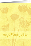 Happy Birthday Mom from Daughter - Yellow Flowers card