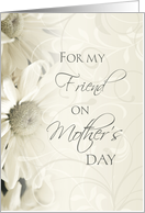 Happy Mother's Day for Friend - White Floral card