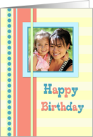 Happy Birthday Photo Card - Bright and Colorful card