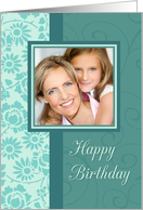 Happy Birthday Photo Card - Turquoise Floral card