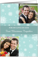 Our First Christmas Together Double Photo Card - Teal White Snowflakes card