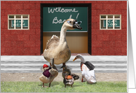 Back to School, Teacher Goose, little ducks wearing school backpacks card