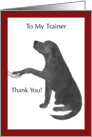 Thank You to Dog Trainer - Black Lab Dog Puts Paw in Hand card
