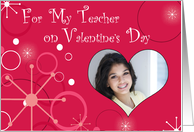 For my Teacher- Valentine's Day Photo Card